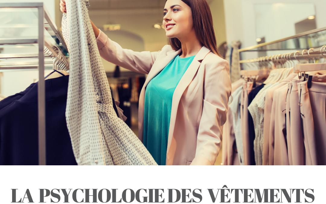 La psychologie des vêtements – 1 jour