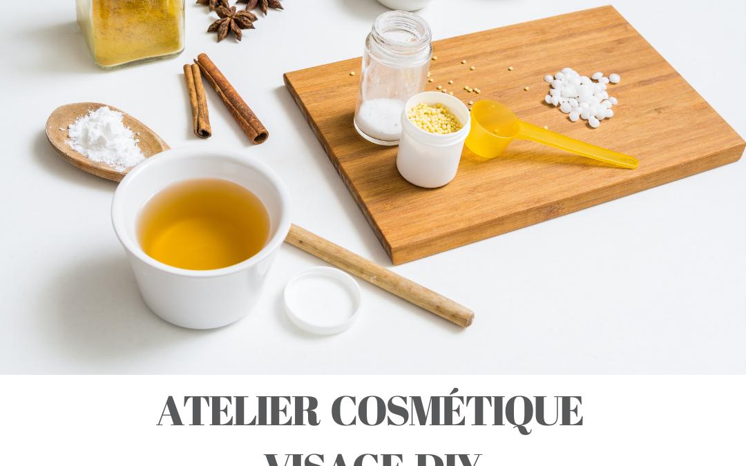 Atelier cosmétique visage DIY